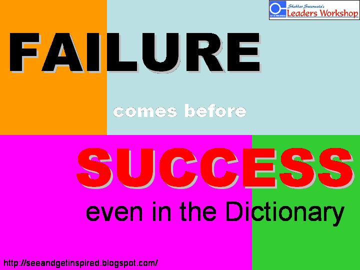 fAILURE comes before Succues